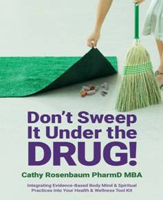 Don't Sweep It Under the Drug! Book